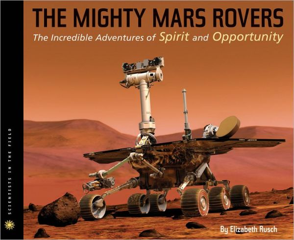 Guys Lit Wire: The Might Mars Rovers by Elizabeth Rusch