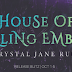 Release Blitz - Excerpt & Giveaway - House of Falling Embers by Krystal Jane Ruin