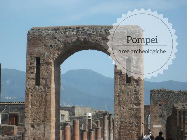 La visita di Pompei, Ercolano e Torre Annnunziata-Oplontis. arco onorario a Pompei