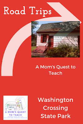 text: Road Trips: A Mom's Quest to Teach; Washington Crossing State Park; logo of A Mom's Quest to Teach; house