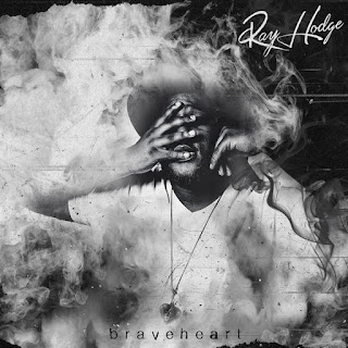 Ray Hodge - Braveheart (EP) (2016) - Album Download, Itunes Cover, Official Cover, Album CD Cover Art, Tracklist