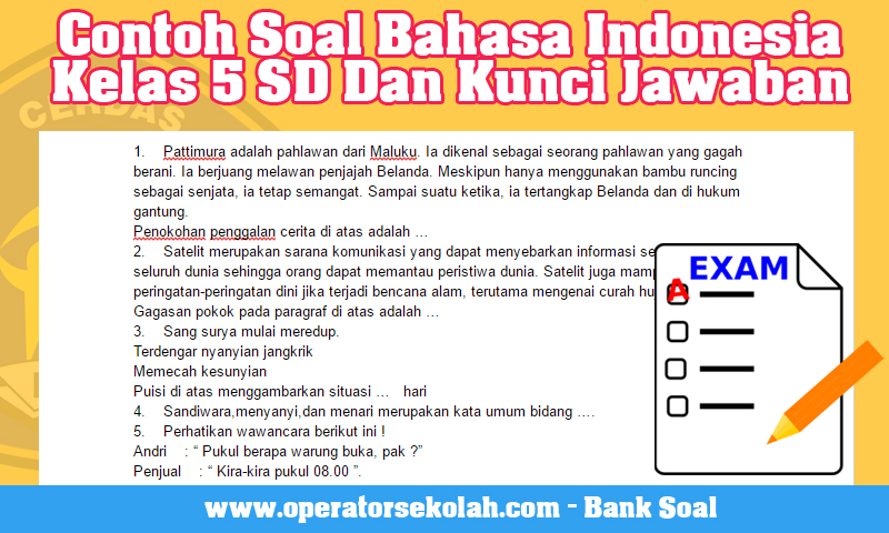Contoh Soal Bahasa Indonesia Kelas 5 SD Dan Kunci Jawaban