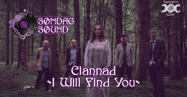 Søndag Søund - Letra e tradução de I Will Find You do Clannad