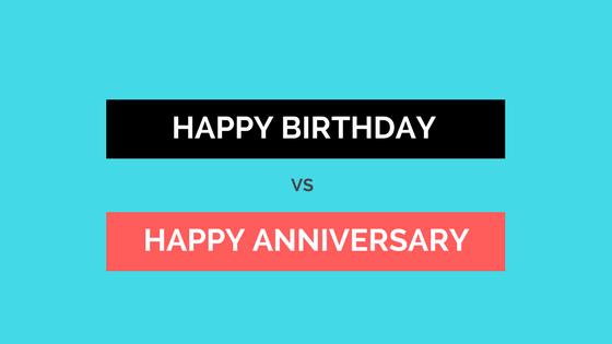 Perbedaan antara happy birthday dan anniversary de eka