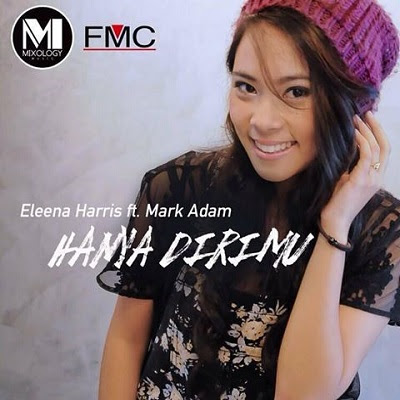 Eleena Harris feat Mark Adam - Hanya Dirimu