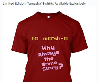 Limited Edition Tamasha T-Shirt