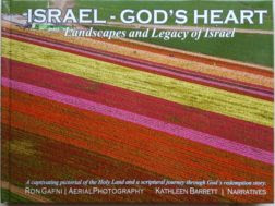 Israel - God's Heart by Kathleen Barrett and Ron Gafni