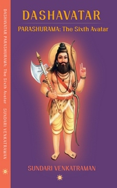 PARASHURAMA: The Sixth Avatar