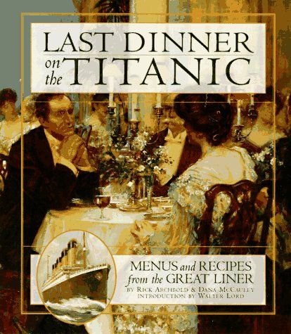 The Last Dinner on the Titanic