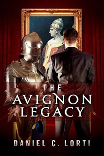 daniel lorti author, daniel c lorti, the avignon legacy, historical fiction, historical mystery, international historical fiction, church historical fiction, france historical fiction