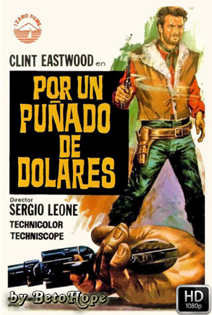 Por Un Puñado De Dolares [1080p] [Latino-Ingles] [MEGA]