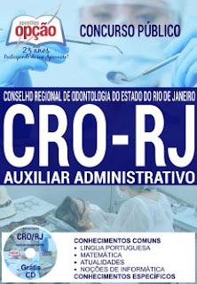 Apostila Concurso CRO/RJ - Conselho Regional de Odontologia-RJ 2016, para cargos Auxiliar Administrativo e Fiscal.
