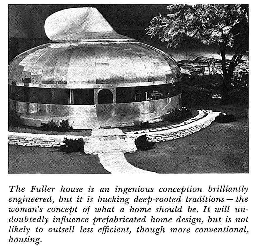 a photograph and article about the 1947 R. Buckminster Fuller Dymaxion House