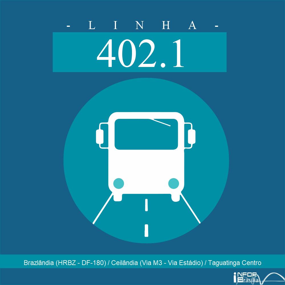 Horário e Itinerário 402.1 - Brazlândia (HRBZ - DF-180) / Ceilândia (Via M3 - Via Estádio) / Taguatinga Centro