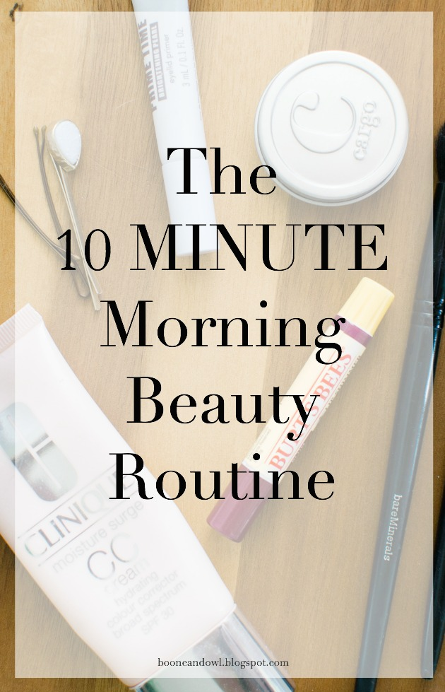 The Ten Minute Morning Beauty Routine