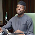 It Is Madness For Anybody In Our Position To Be Looking For Money ~ Osinbajo