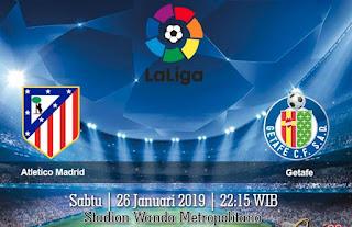 Prediksi Atletico Madrid vs Getafe 26 Januari 2019