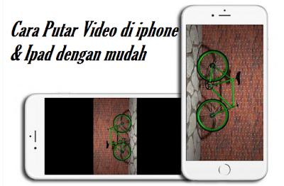 Cara Putar Video di iphone & Ipad dengan mudah