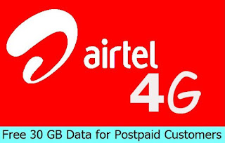 Airtel Offers Free 30 GB Data for Postpaid Customers