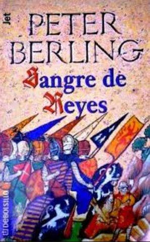 Sangre De Reyes – Peter Berling [AudioLibro] [Voz Humana]