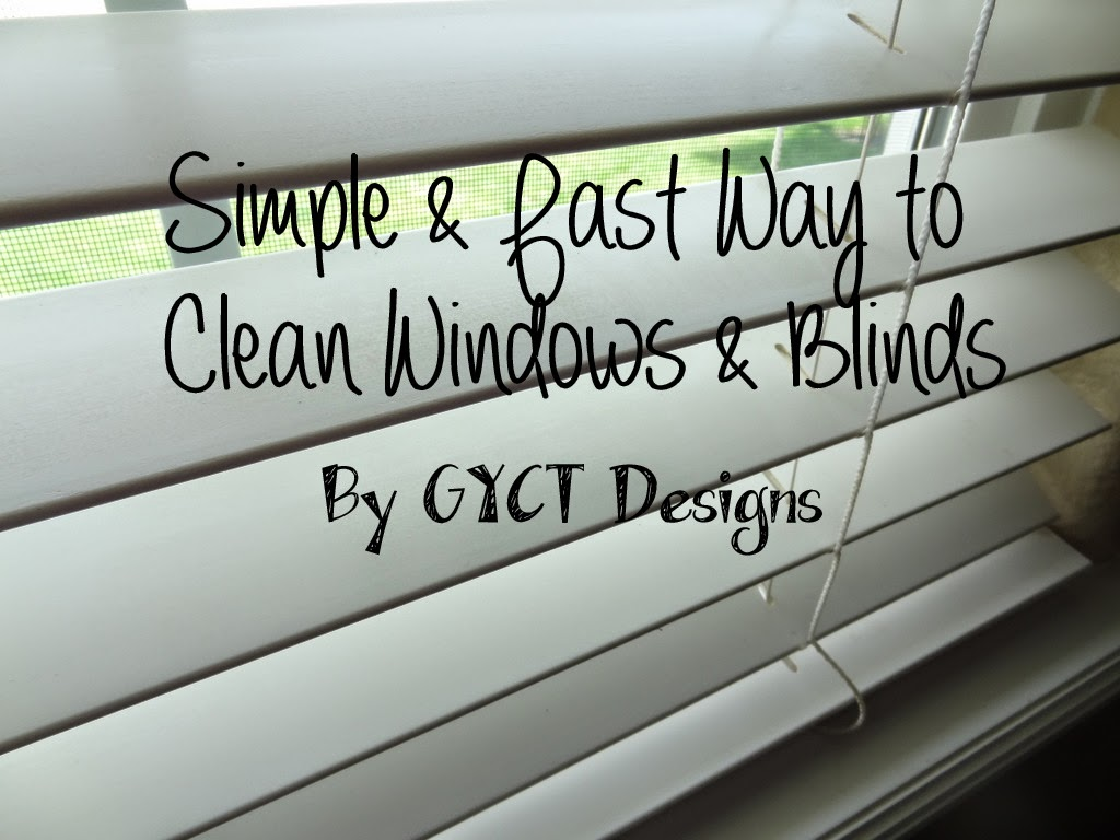 Simple and Fast Way to Clean Windows and Blinds