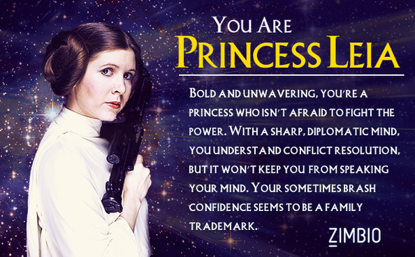 I am like Princess Leia!