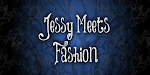 Jessy Meets Fashion