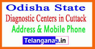 Diagnostic Centers In Cuttack In Odisha