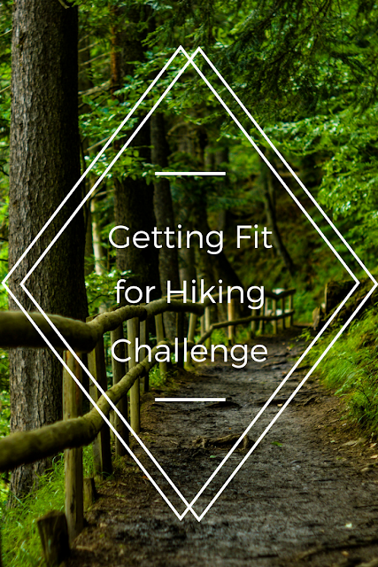 Get Fit for Hiking Challenge!