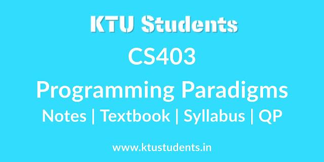 CS403 Programming Paradigms - Notes   Textbook   Syllabus