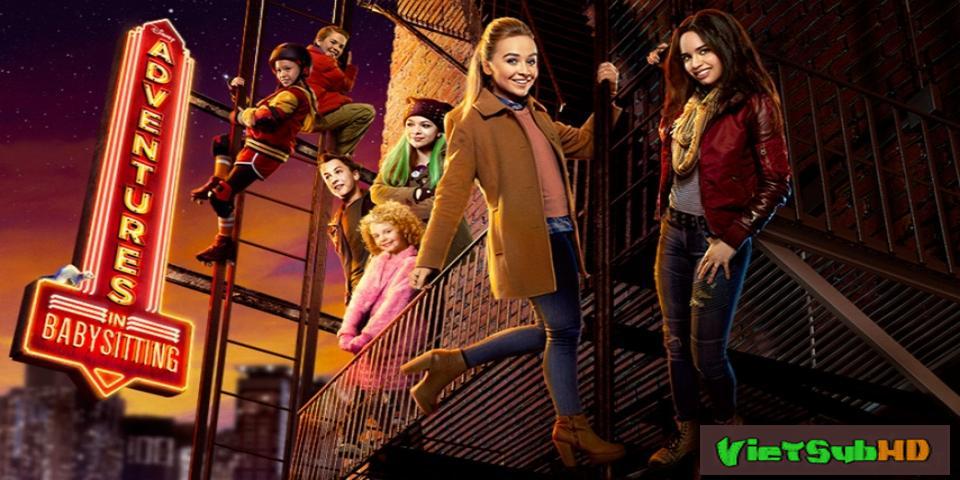 Phim Giữ trẻ phiêu lưu ký VietSub HD   Adventures in Babysitting 2016