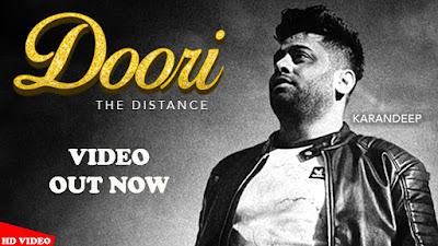 Latest Punjabi Song Doori lyrics ( The Distance ) penned by Farhan NTF. Doori song is sung by Karandeep. Doori The Distance Lyrics