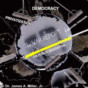 The War Report on Public Education!