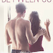 LAST day of the EVERYTHING BETWEEN US blog tour ...