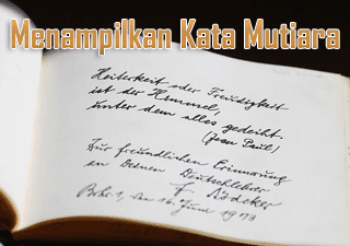 Menampilkan Kata-kata Mutiara