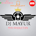DJ MAYUR (M Y R) NEW 5  SONGS 2019. DJ MAYUR (M Y R) New 2019 Letest Songs