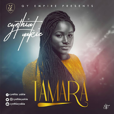 Tamara%2B %2BCynthia%2BYakie - GOSPEL VIDEO: Tamara - Cynthia Yakie (Official Video)