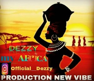 Download Mp3 | Dezzy - My Africa