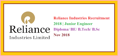Reliance Industries (RIL) Recruitment 2018 | Junior FMS Engineer | Diploma/ BE/ B.Tech/ B.Sc | Mumbai | Nov 2018