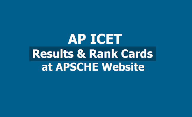 AP ICET Rank Cards 2019 on May 15, How to Download AP ICET Rank Cards from APSCHE Website
