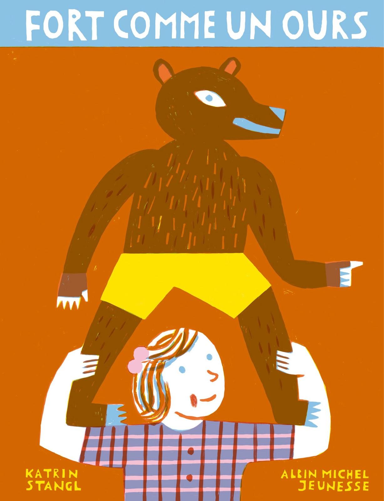 le blog d 39 albin michel jeunesse fort comme un ours. Black Bedroom Furniture Sets. Home Design Ideas