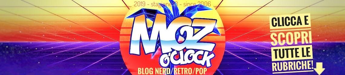 Moz O'Clock blog nerd, anni 80, anni 90