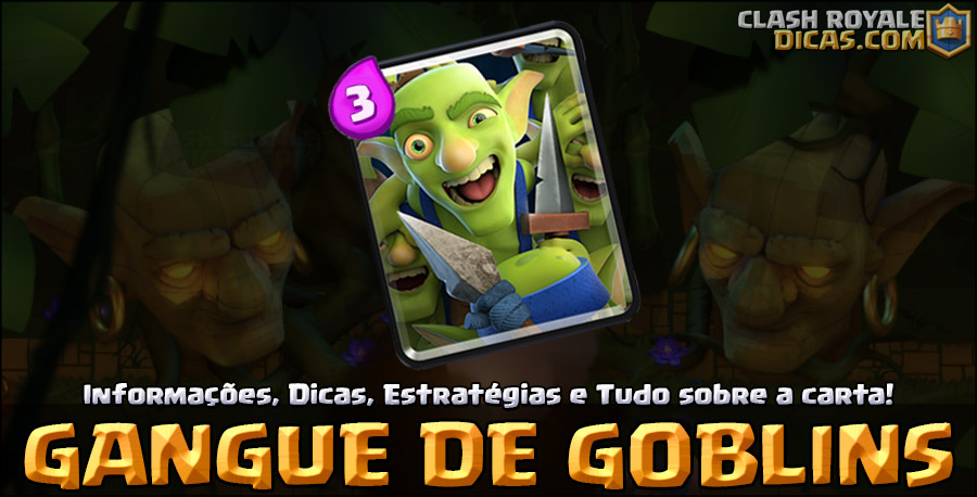 Carta Gangue de Goblins em Clash Royale