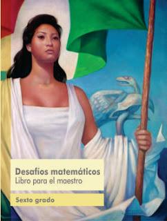Desafíos Matemáticos libro para el maestro Sexto grado 2016-2017 – Online