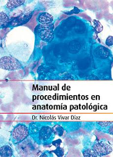 Manual De Procedimientos En Anatomía Patológica