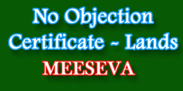 No Objection Certificate - Lands on meeseva