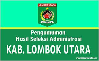 Pengumuman Hasil Seleksi Administrasi Kab. Lombok Utara
