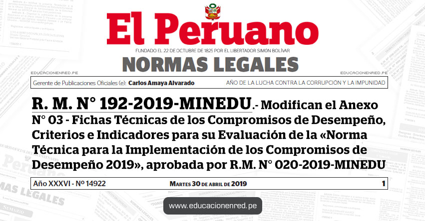 R. M. N° 192-2019-MINEDU - Modifican el Anexo N° 03 - Fichas Técnicas de los Compromisos de Desempeño, Criterios e Indicadores para su Evaluación de la «Norma Técnica para la Implementación de los Compromisos de Desempeño 2019», aprobada por R.M. N° 020-2019-MINEDU - www.minedu.gob.pe