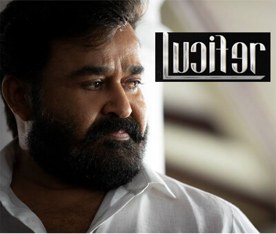 Lucifer Malayalam Movie: Hit or Flop | Story | Budget | Box office Collections | Review Ratings