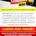 Liquida Mais Paraíba, a maior promoção do final das férias. Nos dias 26, 27 e 28 de fevereiro